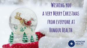 Wishing you a very Merry Christmas from everyone at Honour Health