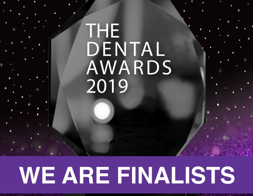 We're finalists in The Dental Awards 2019!